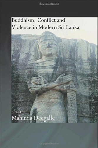 9780415359207: Buddhism, Conflict and Violence in Modern Sri Lanka (Routledge Critical Studies in Buddhism)