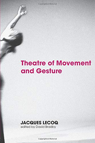 9780415359443: Theatre of Movement & Gesture