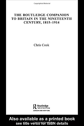 9780415359696: The Routledge Companion to Britain in the Nineteenth Century, 1815-1914