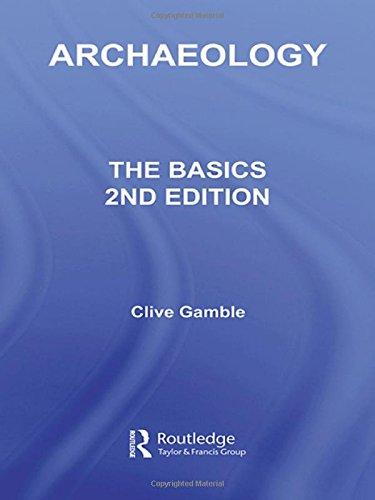 9780415359740: Archaeology: The Basics