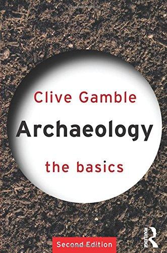 9780415359757: Archaeology: The Basics