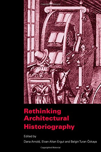 9780415360821: Rethinking Architectural Historiography