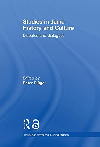 9780415360999: Studies in Jaina History and Culture: Disputes and Dialogues (Routledge Advances in Jaina Studies)