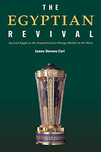 9780415361187: The Egyptian Revival: Ancient Egypt as the Inspiration for Design Motifs in the West