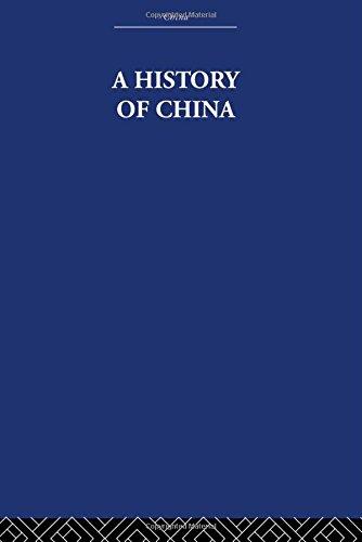 9780415361484: A History of China (China : History, Philosophy, Economics) (Volume 21)