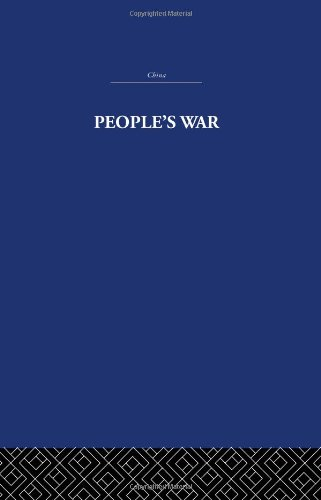 9780415361514: People's War: The Conditions and the Consequences in China and in South East Asia: Volume 25 (China, History, Philosophy, Economics)