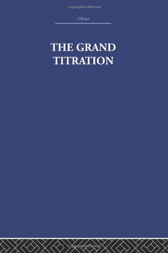 9780415361651: RLE: China: The Grand Titration: Science and Society in East and West