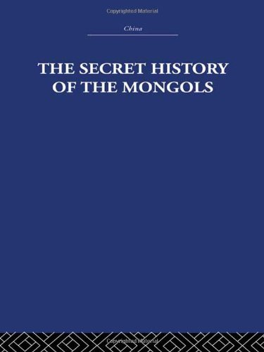 9780415361798: RLE: China: The Secret History of the Mongols: And Other Pieces (China: History, Philosophy, Economics)