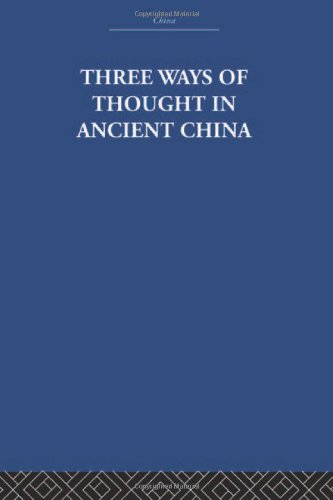 9780415361804: RLE: China: Three Ways of Thought in Ancient China (China: History, Philosophy, Economics)
