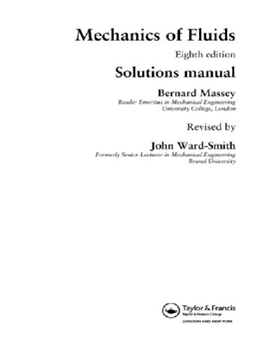 9780415362047: Mechanics of Fluids: Solutions Manual, Eighth Edition