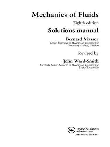 9780415362047: Mechanics of Fluids: Solutions Manual