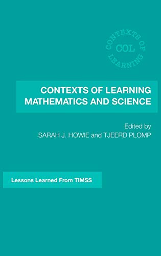 9780415362252: Contexts of Learning Mathematics and Science: Lessons Learned from TIMSS