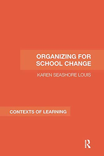 9780415362269: Organizing for School Change (Contexts of Learning)