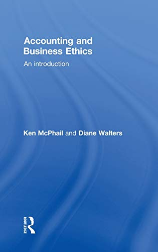 9780415362351: Accounting and Business Ethics: An Introduction