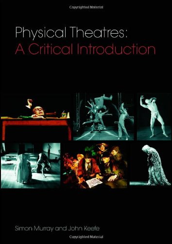 9780415362504: Physical Theatres: A Critical Introduction