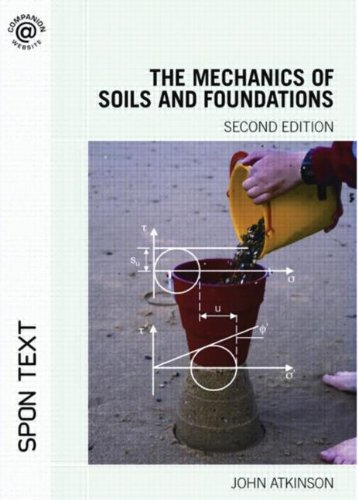 9780415362559: The Mechanics of Soils and Foundations, Second Edition