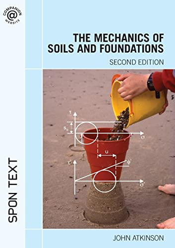 9780415362566: The Mechanics of Soils and Foundations, Second Edition