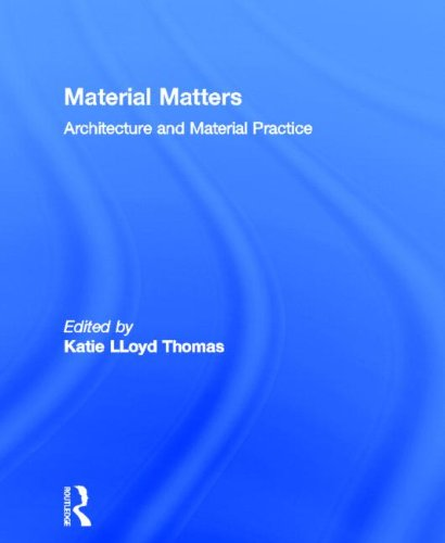 9780415363259: Material Matters: Architecture and Material Practice
