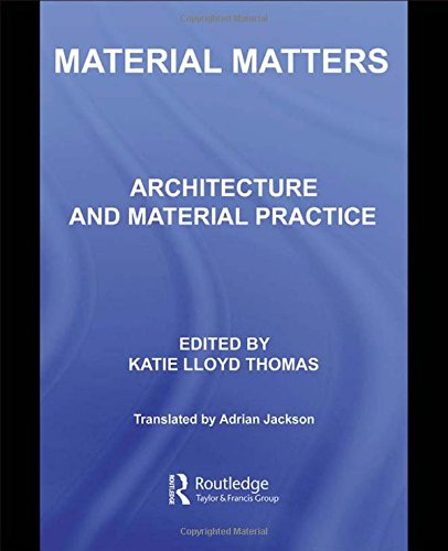 9780415363266: Material Matters: Architecture and Material Practice