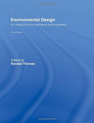 9780415363334: Environmental Design: An Introduction for Architects and Engineers