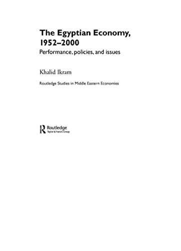 9780415363426: The Egyptian Economy, 1952-2000: Performance Policies and Issues (Routledge Studies in Middle Eastern Economies)