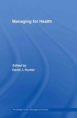 9780415363440: Managing for Health (Routledge Health Management)