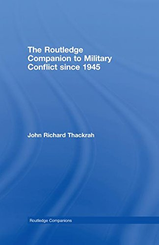 9780415363532: Routledge Companion to Military Conflict since 1945 (Routledge Companions)