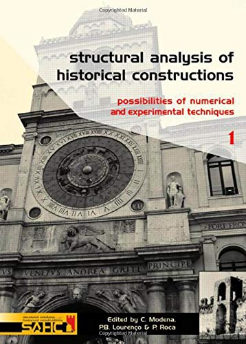 9780415363792: Structural Analysis of Historical Constructions - 2 Volume Set: Possibilities of Numerical and Experimental Techniques - Proceedings of the IVth Int. ... 10-13 November 2004, Padova, Italy