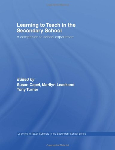 9780415363921: Learning to Teach in the Secondary School: A Companion to School Experience (Learning to Teach Subjects in the Secondary School Series) (Volume 1)