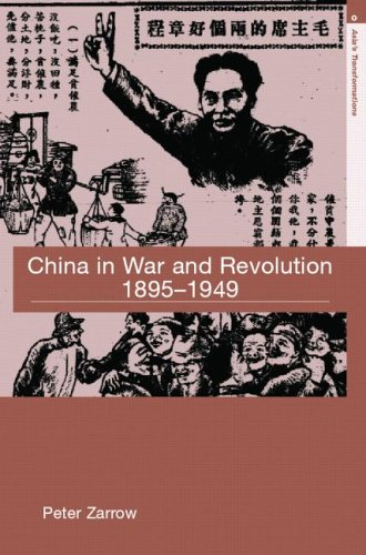 9780415364478: China in War and Revolution, 1895-1949 (Asia's Transformations)