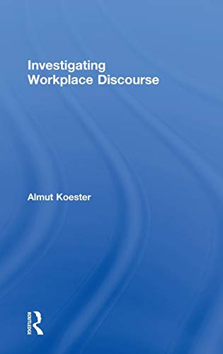 9780415364706: Investigating Workplace Discourse