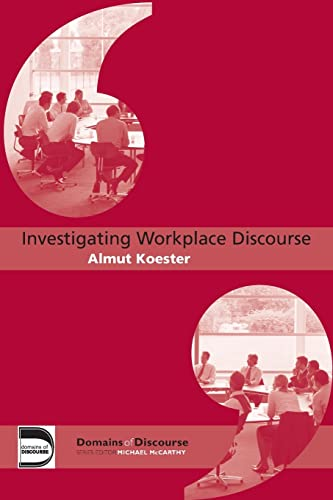 9780415364713: Investigating Workplace Discourse