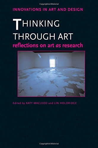 9780415364775: Thinking Through Art: Reflections on Art as Research