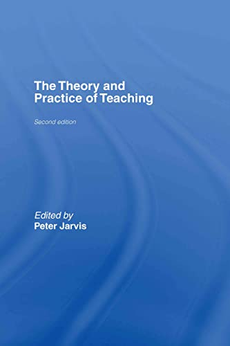 9780415365246: The Theory and Practice of Teaching