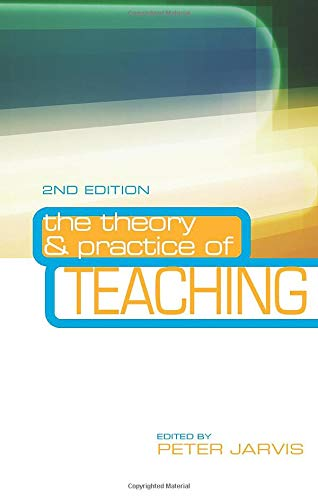 9780415365253: The Theory and Practice of Teaching