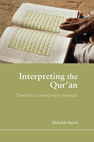 9780415365376: Interpreting the Qur'an: Towards a Contemporary Approach