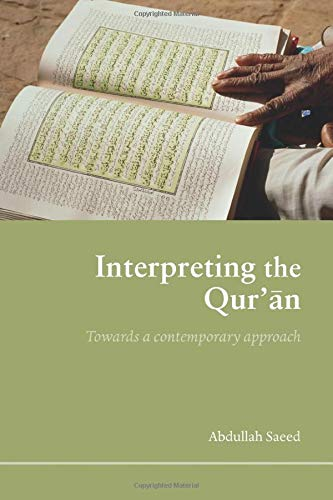 9780415365383: Interpreting the Qur'an: Towards a Contemporary Approach