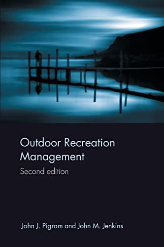 Outdoor Recreation Management (Routledge Advances in Tourism): Jenkins, John, Pigram,