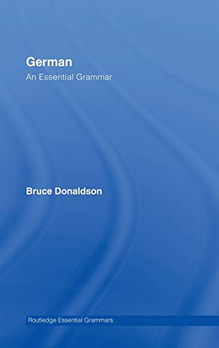 9780415366038: German: An Essential Grammar (Routledge Essential Grammars)