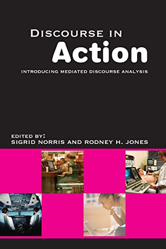 9780415366175: Discourse in Action: Introducing Mediated Discourse Analysis
