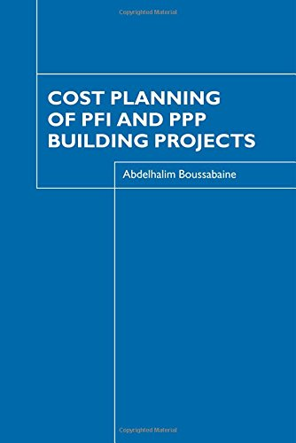 Cost Planning of PFI and PPP Building: Boussabaine, Abdelhalim