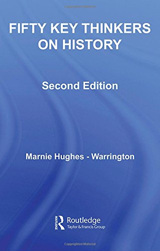 9780415366502: Fifty Key Thinkers on History (Routledge Key Guides)