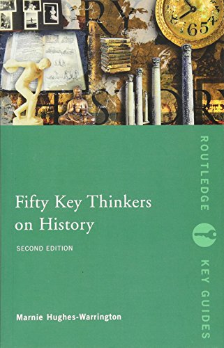 9780415366519: Fifty Key Thinkers on History (Routledge Key Guides)