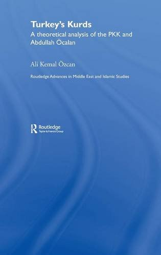 9780415366878: Turkey's Kurds: A Theoretical Analysis of the PKK and Abdullah Ocalan (Routledge Advances in Middle East and Islamic Studies)