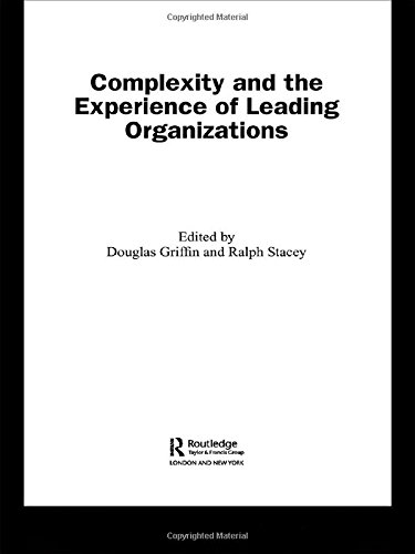 9780415366922: Complexity and the Experience of Leading Organizations (Complexity as the Experience of Organizing)