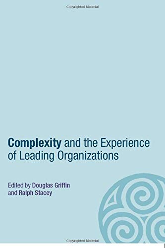 9780415366939: Complexity and the Experience of Leading Organizations (Complexity as the Experience of Organizing)