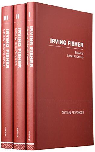 9780415367233: Irving Fisher (Critical Responses) (v. 1, v. 2 & v. 3)