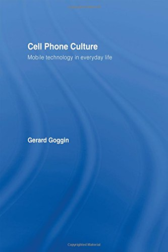 9780415367431: Cell Phone Culture: Mobile Technology in Everyday Life