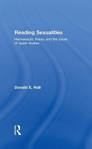 9780415367851: Reading Sexualities: Hermeneutic Theory and the Future of Queer Studies