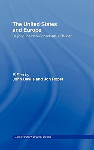 9780415368292: The United States and Europe (Contemporary Security Studies)